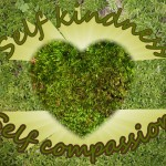 Self Compassion Practices