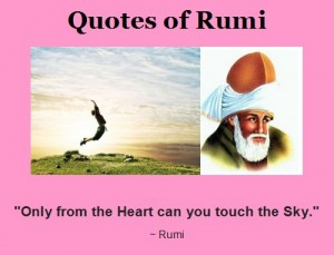 Rumi-Only-from-the-Heart-can-you-touch-the-Sky-Mindful-Happiness