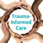 Absolute Basics of Trauma Informed Care