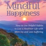 Mindful Happiness | Anthony Quintiliani